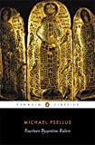 Fourteen Byzantine Rulers, Michael Psellus, 0140441697