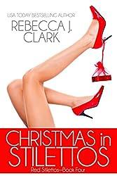 Christmas in Stilettos (Red Stilettos Book 4)