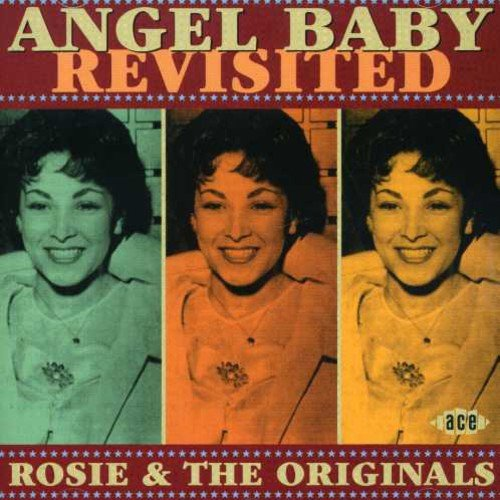 Angel Baby (Revisited) (The Best Of Rosie & The Originals)