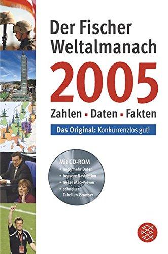 Der Fischer Weltalmanach 2005 mit CD-ROM: Zahlen Daten Fakten (Fischer Sachbücher)