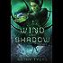 Wind and Shadow (Firebird Book 4)