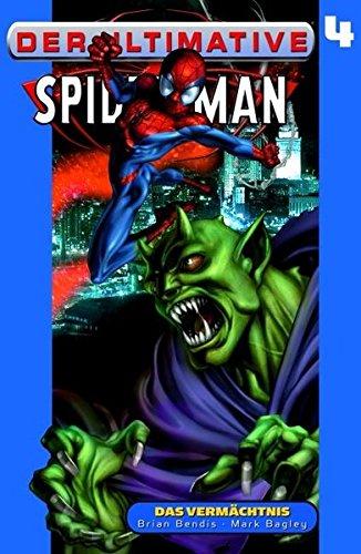 Der ultimative Spider-Man: Das Vermächtnis - Band 4