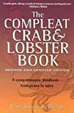img - for The Compleat Crab and Lobster Book, Revised by Christopher R. Reaske (1999-06-01) book / textbook / text book