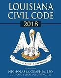 Louisiana Civil Code 2018 (Codes of Louisiana)