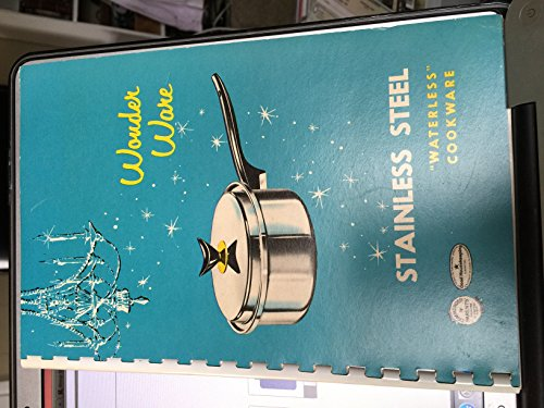 Wonder Ware, Stainless Steel Waterless Cookware (Owner