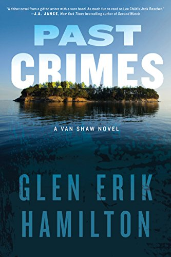 df296c6f9d1 Past Crimes  A Van Shaw Novel - Kindle edition by Glen Erik Hamilton ...