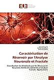 img - for Caract risation de R servoir par l'Analyse Neuronale et Fractale: Classification du lithofaci s par les R seaux de Neurones Artificiels combin s   l'analyse fractale. Applications (French Edition) book / textbook / text book