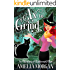 The Witches Of Enchanted Bay:  Ax To Grind (Cozy Mystery) (Witches Of Enchanted Bay Cozy Mystery Book 2)