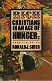 Rich Christians in an Age of Hunger, Ronald J. Sider, 0877847932
