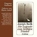 Die Legende vom heiligen Trinker   Joseph Roth
