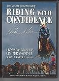 Downunder Horsemanship: Riding with Confidence - Horsemanship Under Saddle Series I: Parts 1-4