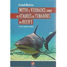 Ataques de tubarões no Recife: Mitos e verdades