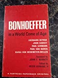img - for Bonhoeffer In A World Come Of Age book / textbook / text book