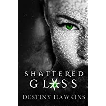 Shattered Glass (Shattered Hearts Series Book 1)