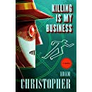 Killing Is My Business: A Ray Electromatic Mystery (Ray Electromatic Mysteries)
