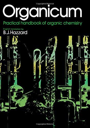 Organicum; practical handbook of organic chemistry