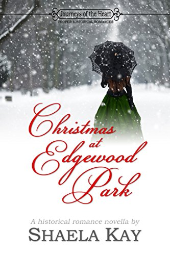 Christmas at Edgewood Park by [Kay, Shaela]