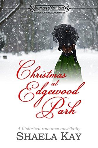 Christmas at Edgewood Park by [Kay, Shaela]