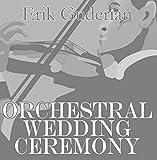 Orchestral Wedding Ceremony