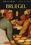 Bruegel, Walter S. Gibson, 0500181594