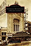 video maker wi - The Chicago Movie Palaces of Balaban and Katz (IL) (Images of America)