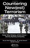 img - for Countering New(est) Terrorism: Hostage-Taking, Kidnapping, and Active Violence   Assessing, Negotiating, and Assaulting book / textbook / text book