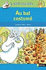 AU BAL COSTUME (Gafi raconte) (French Edition) Paperback