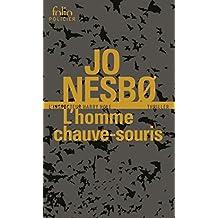 L'homme chauve-souris (L'inspecteur Harry Hole) (French Edition)