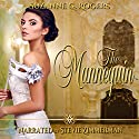 The Mannequin: A Victorian Romance Audiobook by Suzanne G. Rogers Narrated by Stevie Zimmerman