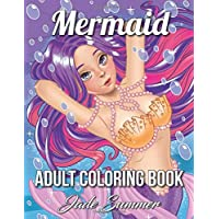 Mermaid Coloring Book: An Adult Coloring Book with Cute Mermaids, Ocean Animals, Tropical Beaches, and Fantasy Scenes for Relaxation