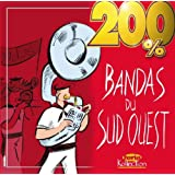 200% Bandas Du Sud Ouest