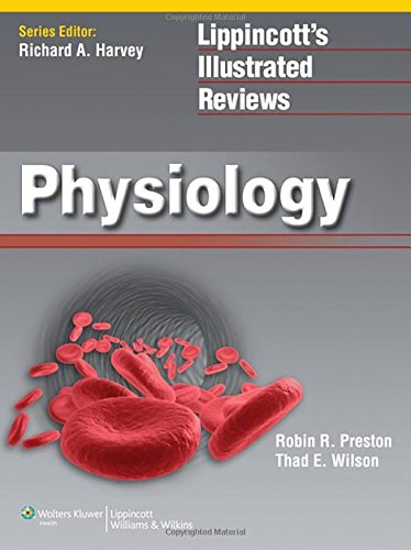 Lippincott Illustrated Reviews: Physiology (Lippincott Illustrated Reviews Series)