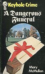 A Dangerous Funeral (Keyhole Crime No 1)