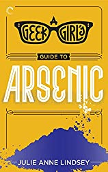 A Geek Girl's Guide to Arsenic (The Geek Girl Mysteries)