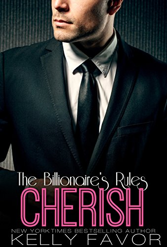 CHERISH (The Billionaire's Rules, Book 12)