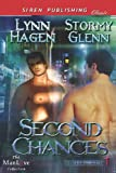Second Chances, Lynn Hagen and Stormy Glenn, 162242073X