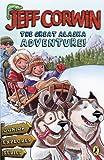 The Great Alaska Adventure!, Jeff Corwin, 0142414093