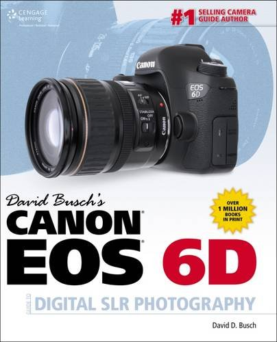 David Busch's Canon EOS 6D Guide to Digital SLR Photography for sale  Delivered anywhere in Canada