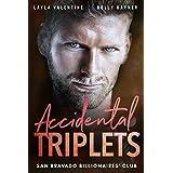 Accidental Triplets - A Secret Babies for the Billionaire Romance (San Bravado Billionaires' Club Book 4)