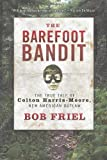 The Barefoot Bandit, Bob Friel, 1401324169
