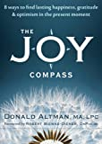 The Joy Compass, Donald Altman, 1608822834