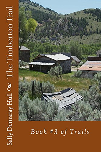 The Timberton Trail (Trails Book 3) by [Hull, Sally]