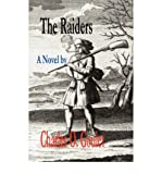 img - for { [ THE RAIDERS ] } Goulet, Charles O ( AUTHOR ) Apr-11-2006 Paperback book / textbook / text book