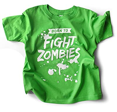 Born to Fight Zombies - Green Boys Toddler T-shirt with Funny Saying 100% Cotton 2T, 3T, 4T, 5/6T