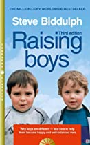 [E.b.o.o.k] Raising Boys: Why Boys are Different - and How to Help Them Become Happy and Well-Balanced Men [P.D.F]