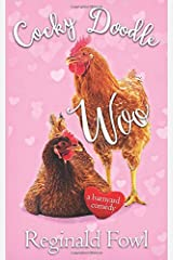 Cocky Doodle Woo: Valentine Tales for the Chicken-Hearted (Cocky Doodle Doo) Paperback