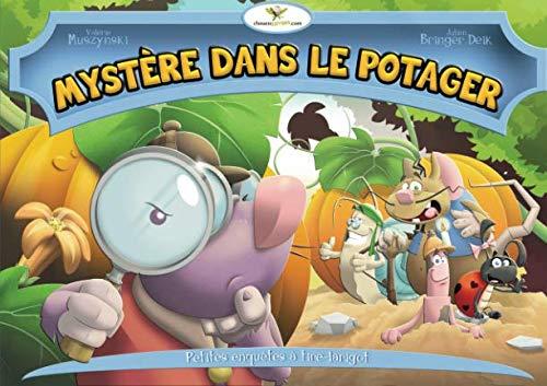 Mystère dans le potager (French Edition)