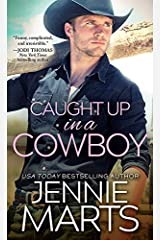 Caught Up in a Cowboy (Cowboys of Creedence Book 1) Kindle Edition