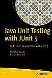 Java Unit Testing with JUnit 5: Test Driven