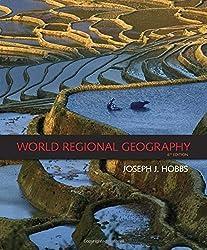 World Regional Geography by Joseph J. Hobbs (2008-03-13)